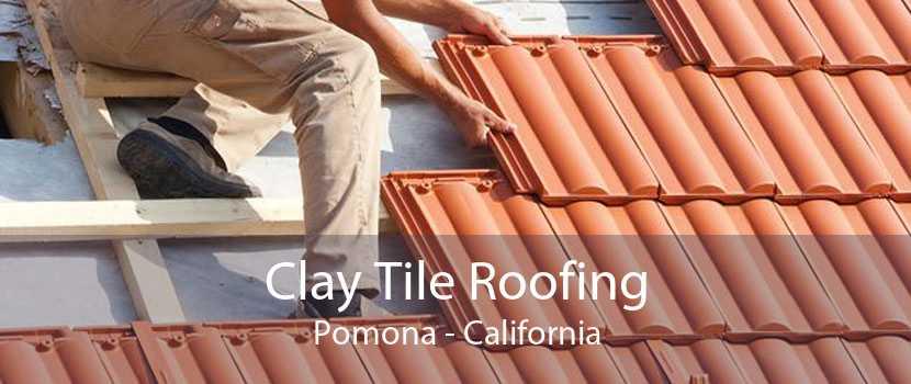 Clay Tile Roofing Pomona - California