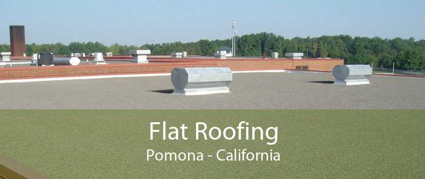Flat Roofing Pomona - California