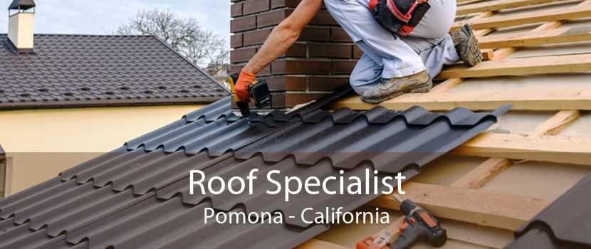 Roof Specialist Pomona - California