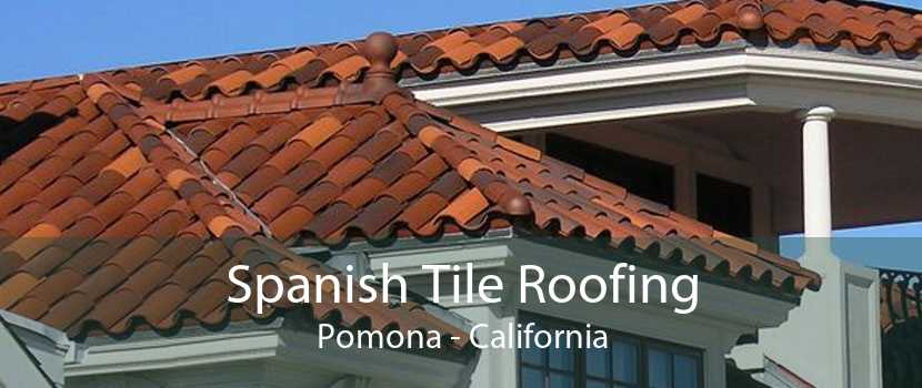 Spanish Tile Roofing Pomona - California